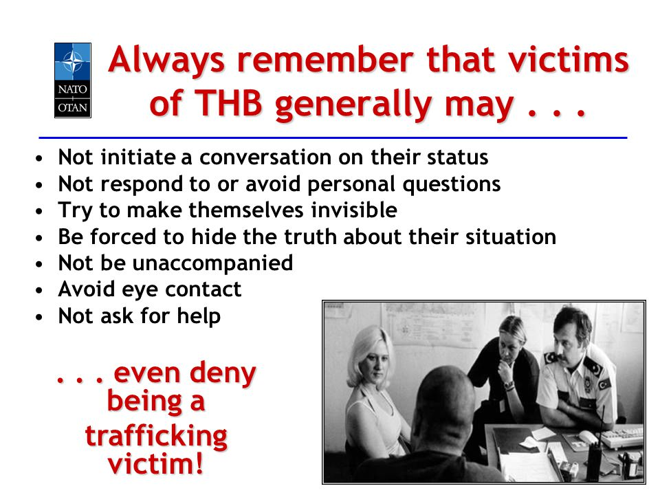 Always remember that victims of THB generally may . . .