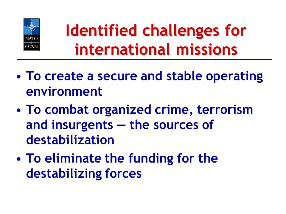 Identified challenges for international missions