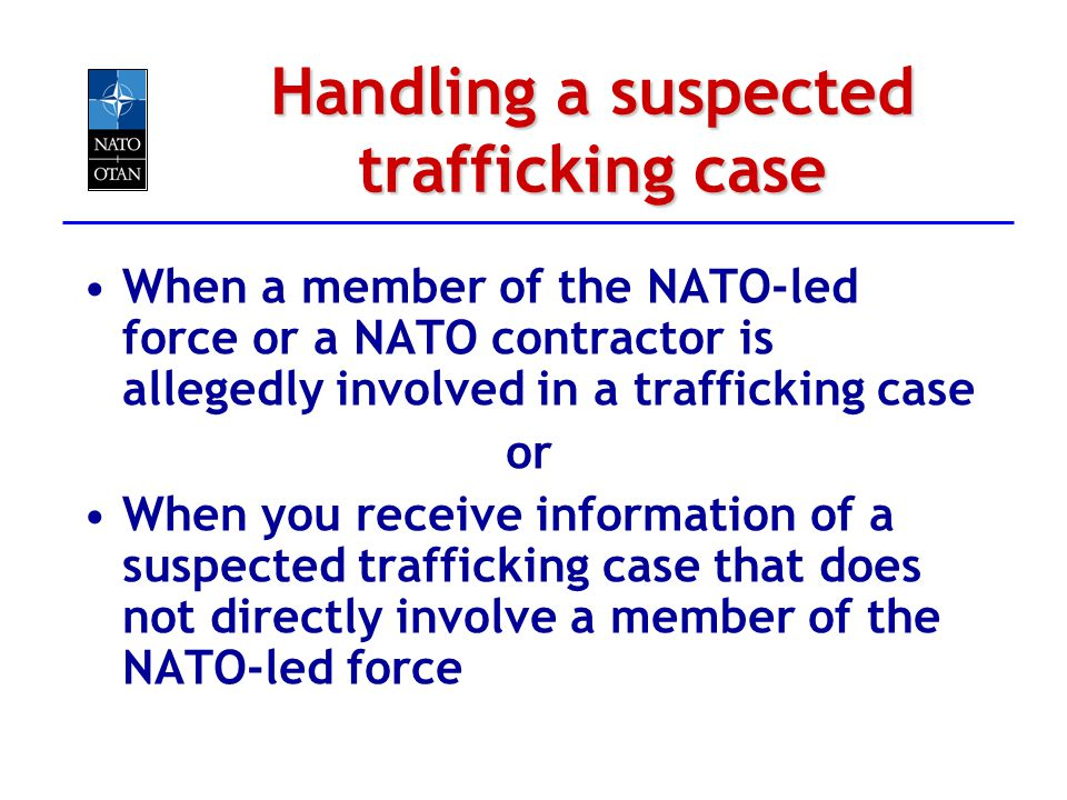 Handling a suspected trafficking case