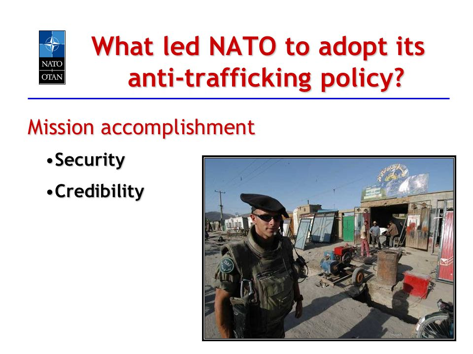What led NATO to adopt its anti-trafficking policy
