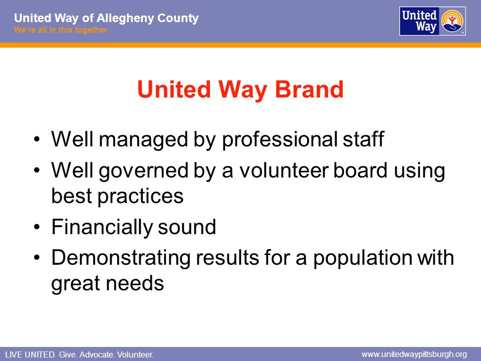 United Way Brand Well managed by professional staff