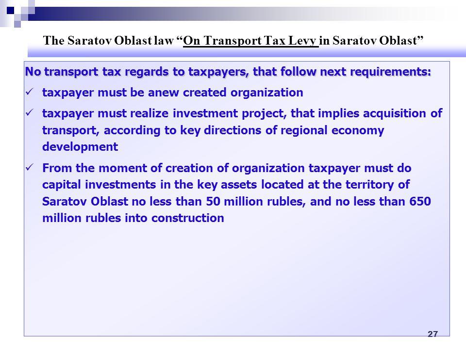 The Saratov Oblast law On Transport Tax Levy in Saratov Oblast