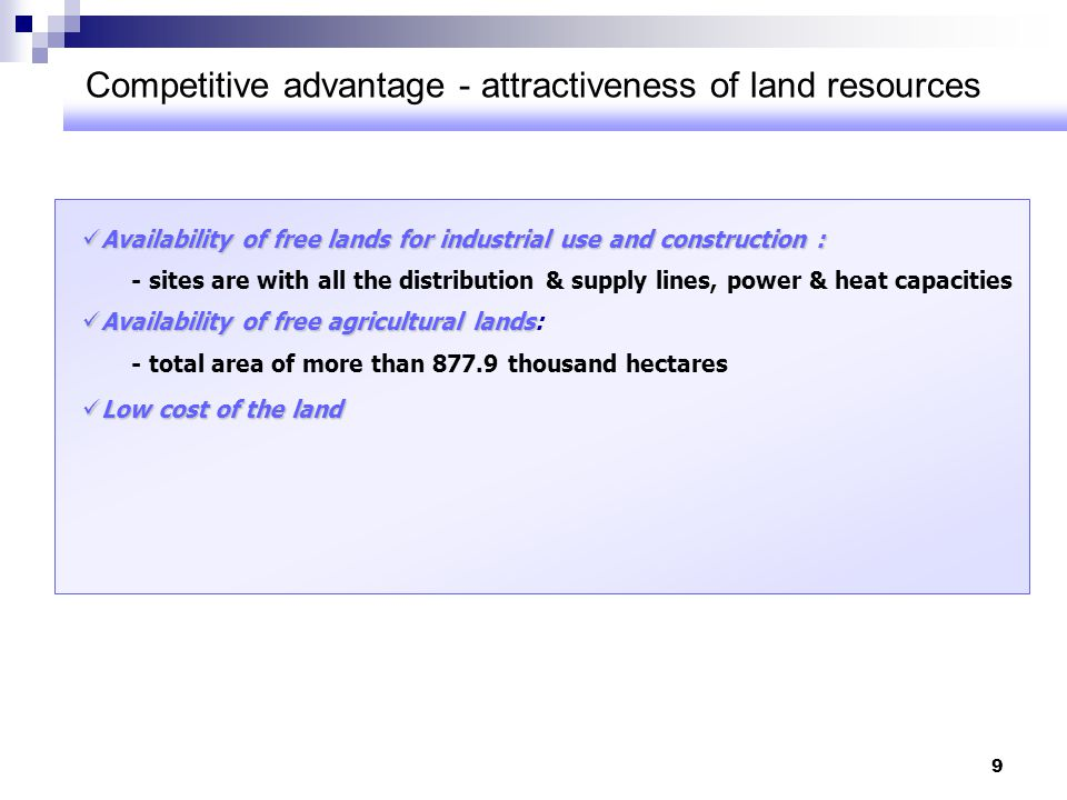 Competitive advantage - attractiveness of land resources