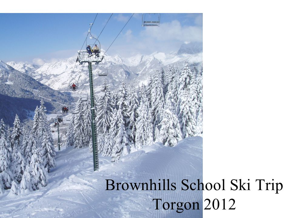 Brownhills School Ski Trip Torgon 2012