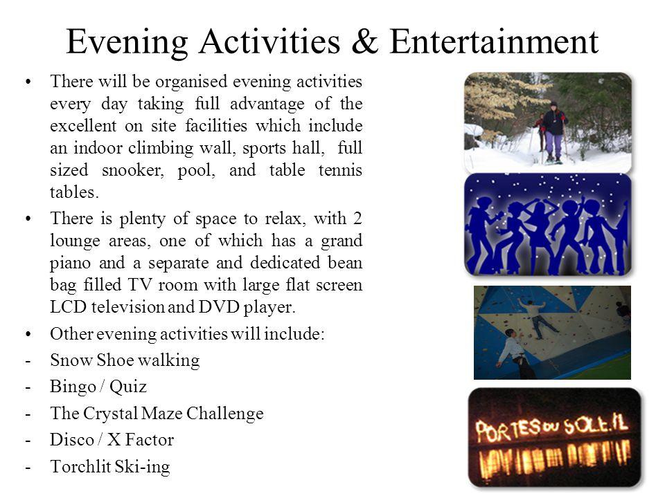 Evening Activities & Entertainment