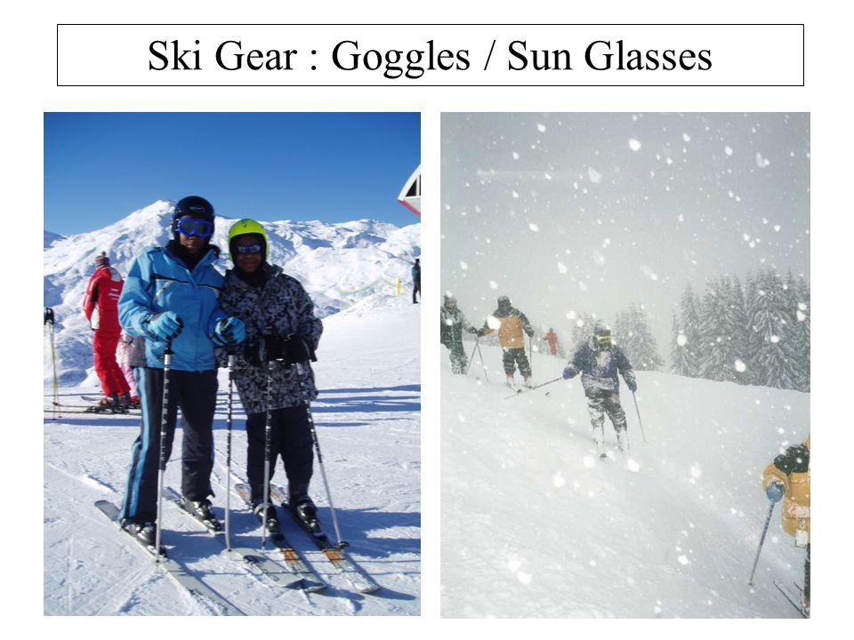 Ski Gear : Goggles / Sun Glasses