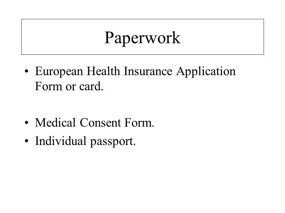 Paperwork European Health Insurance Application Form or card.