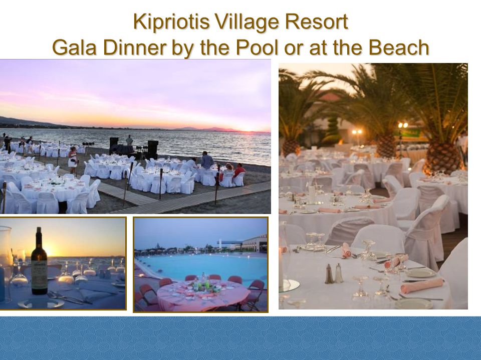 Kipriotis Village Resort Gala Dinner by the Pool or at the Beach