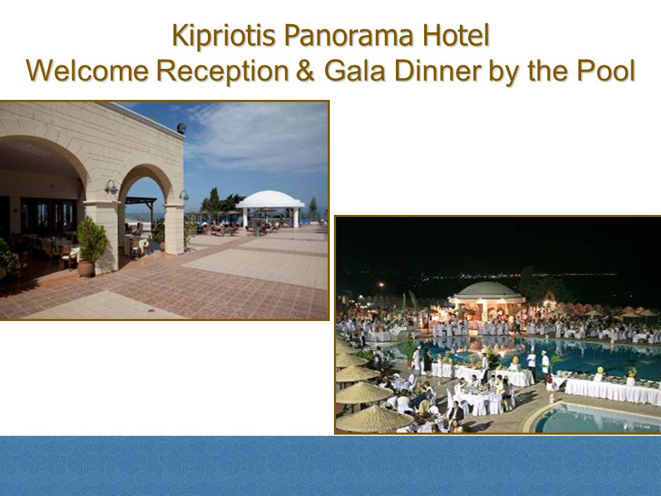 Kipriotis Panorama Hotel Welcome Reception & Gala Dinner by the Pool
