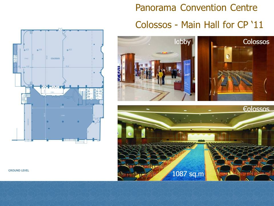 Panorama Convention Centre Colossos - Main Hall for CP '11