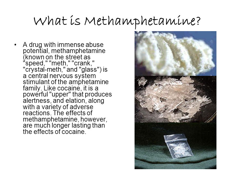 What is Methamphetamine