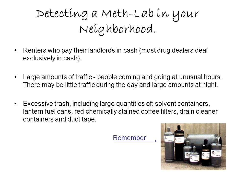 Detecting a Meth-Lab in your Neighborhood.