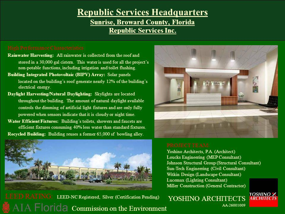 Republic Services Headquarters Sunrise, Broward County, Florida Republic Services Inc.