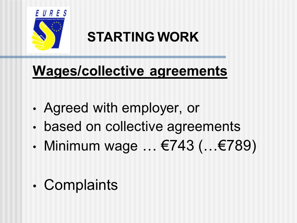 Complaints Wages/collective agreements Agreed with employer, or