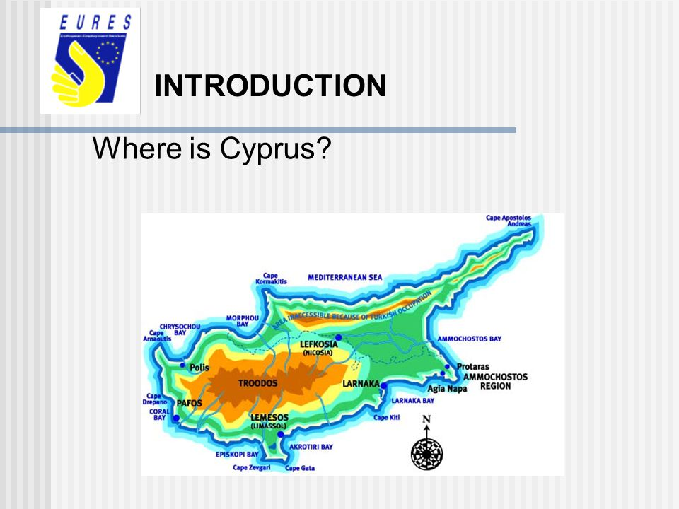 INTRODUCTION Where is Cyprus