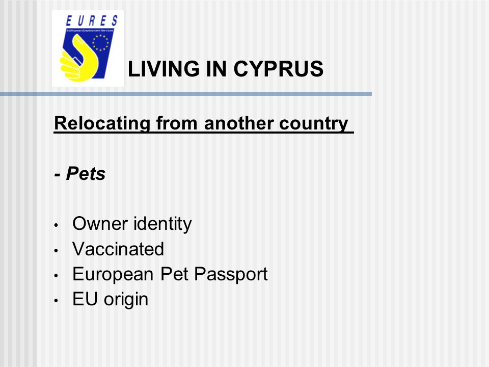 LIVING IN CYPRUS Relocating from another country - Pets Owner identity
