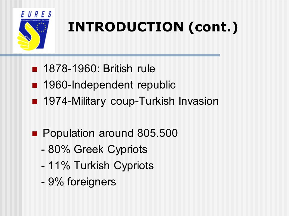 INTRODUCTION (cont.) 1878-1960: British rule 1960-Independent republic