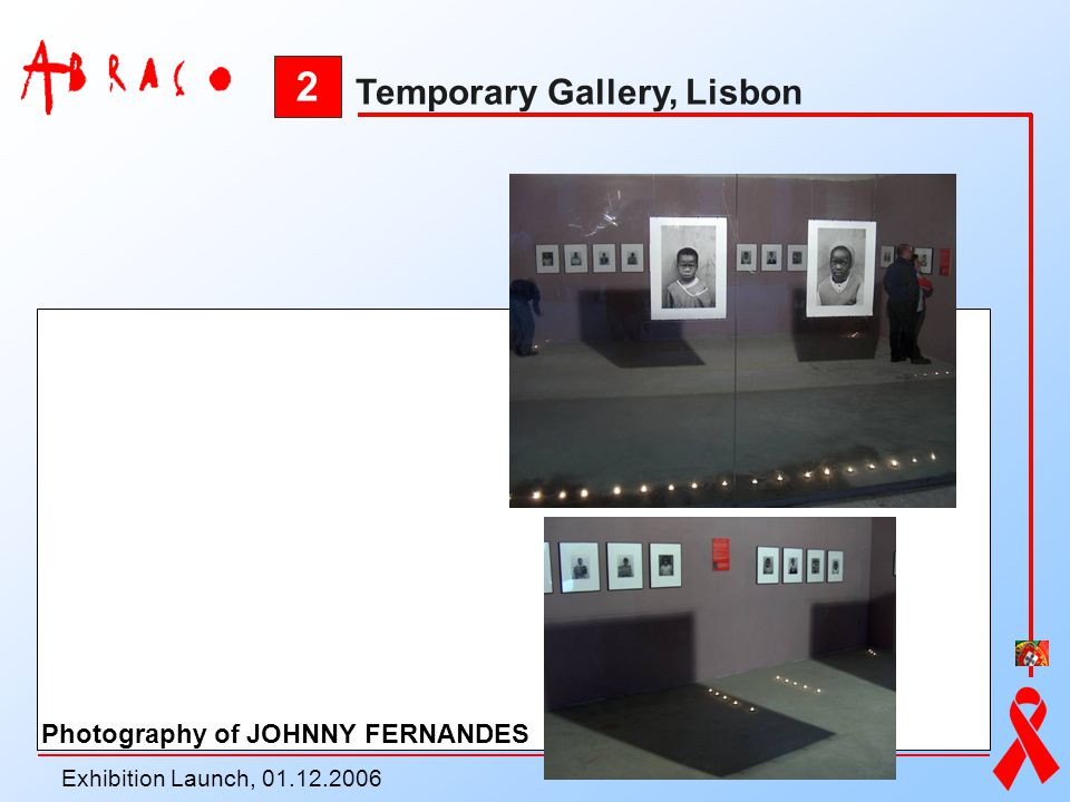 2 Temporary Gallery, Lisbon Photography of JOHNNY FERNANDES