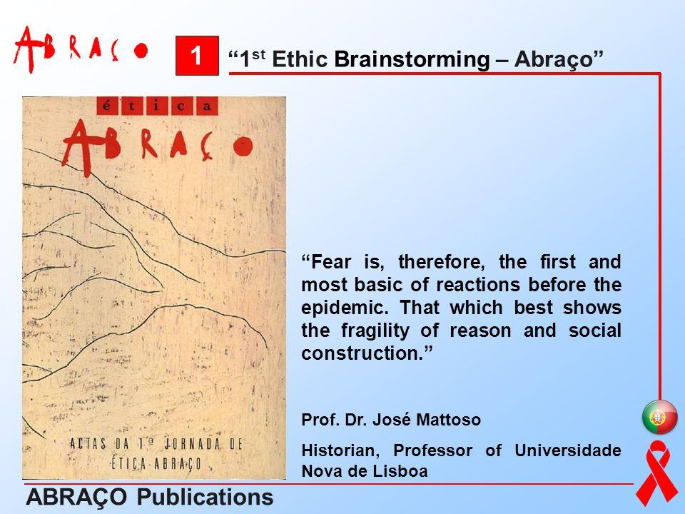 1 ABRAÇO Publications 1st Ethic Brainstorming – Abraço