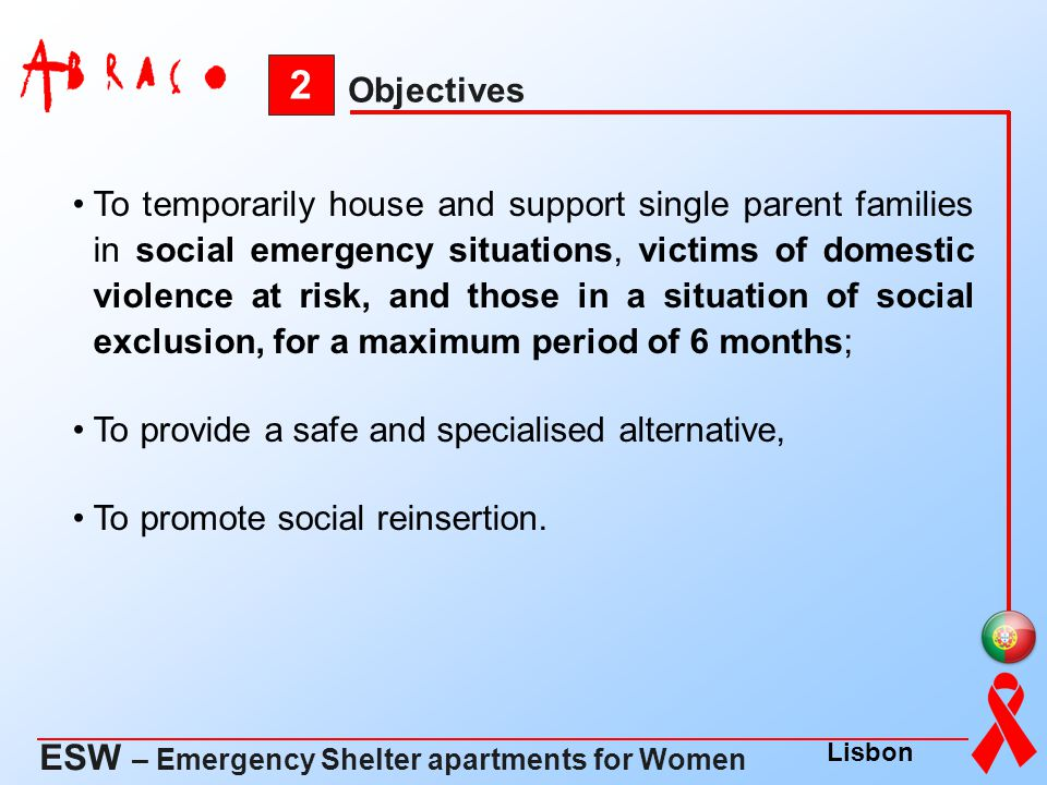 2 ESW – Emergency Shelter apartments for Women Objectives