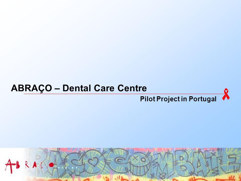 ABRAÇO – Dental Care Centre