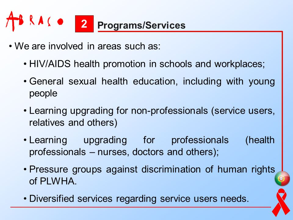 2 Programs/Services We are involved in areas such as: