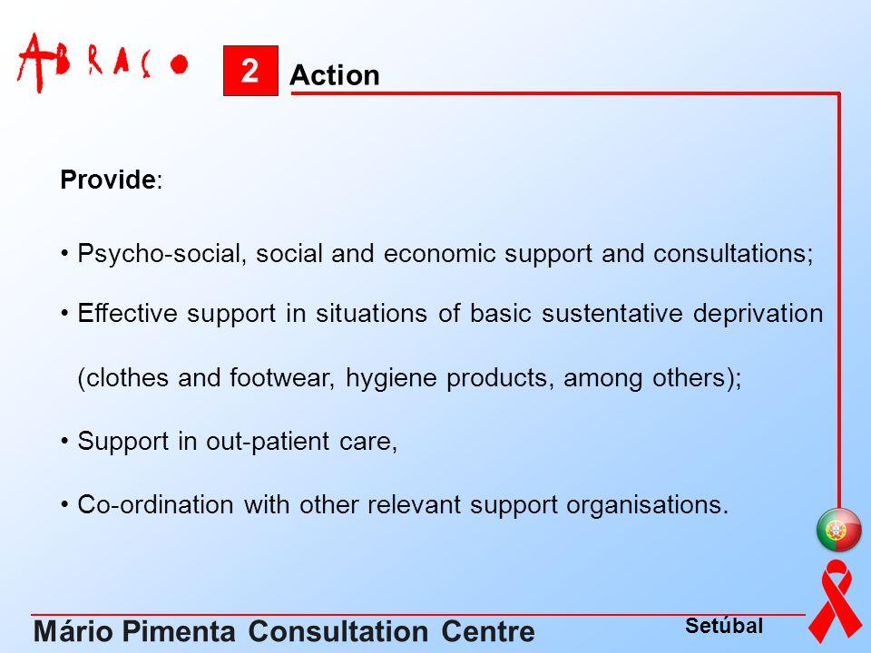2 Mário Pimenta Consultation Centre Action Provide: