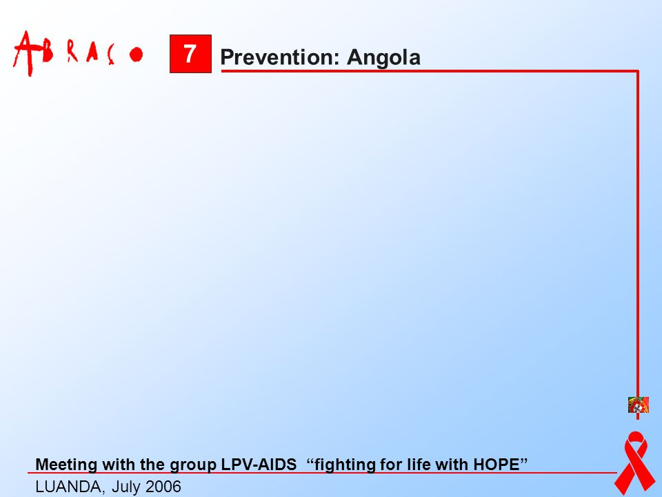 7 Prevention: Angola.