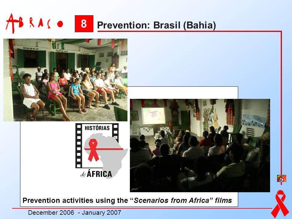 8 Prevention: Brasil (Bahia)