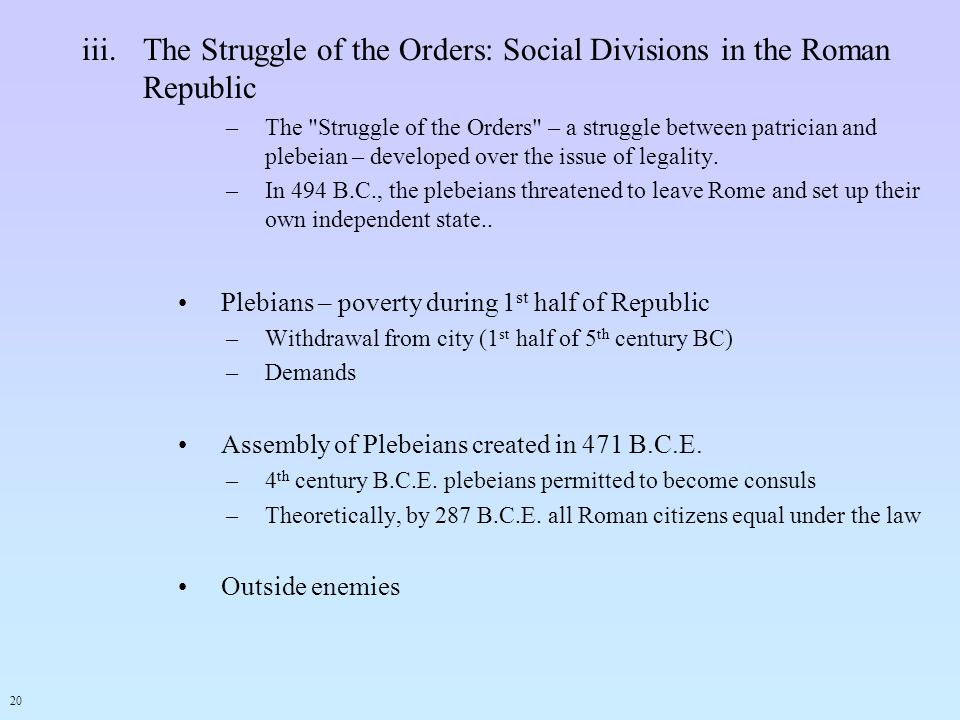 The Struggle of the Orders: Social Divisions in the Roman Republic