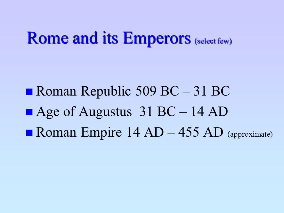 Rome and its Emperors (select few)