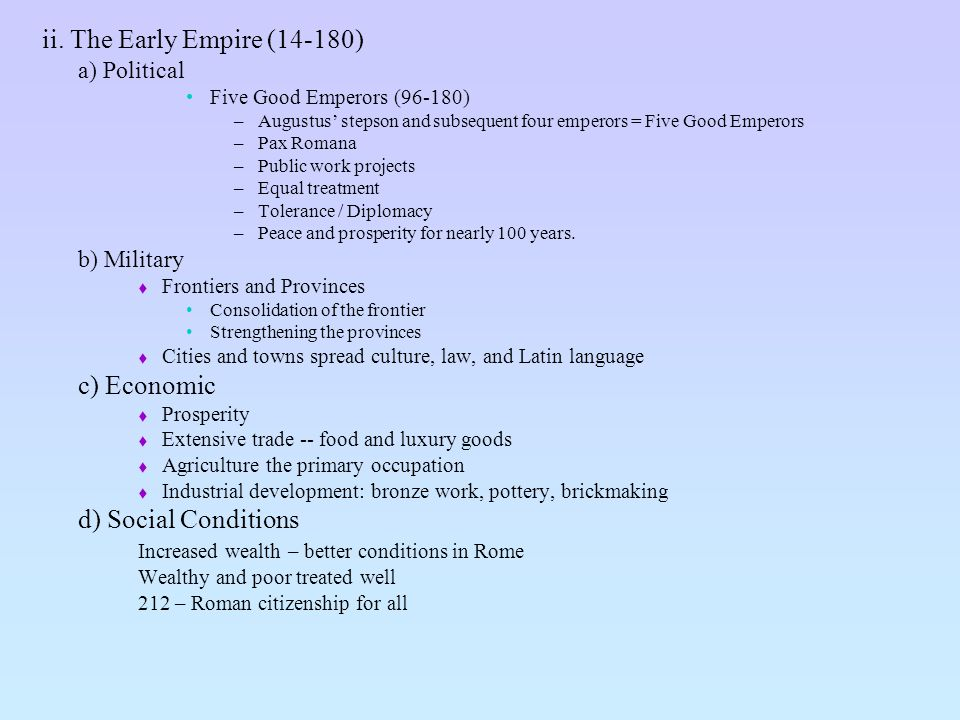 ii. The Early Empire (14-180) c) Economic d) Social Conditions