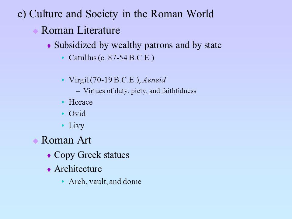 e) Culture and Society in the Roman World Roman Literature