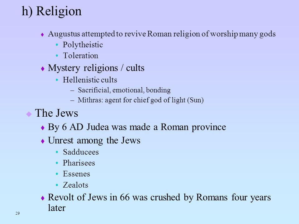 h) Religion The Jews Mystery religions / cults