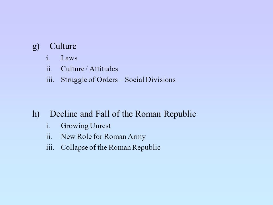 Decline and Fall of the Roman Republic