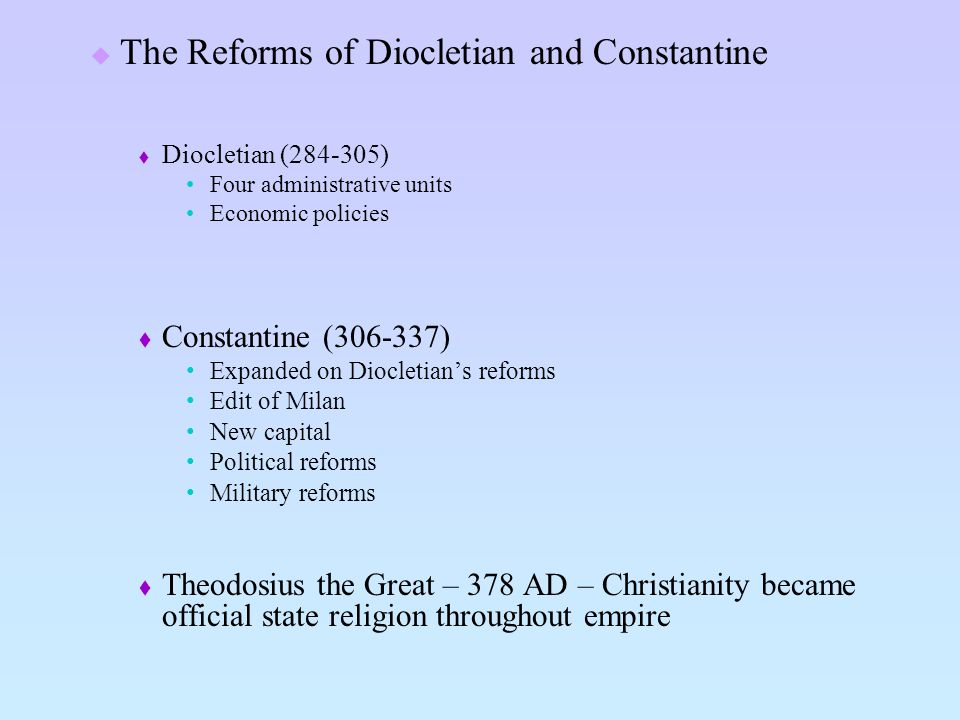 The Reforms of Diocletian and Constantine