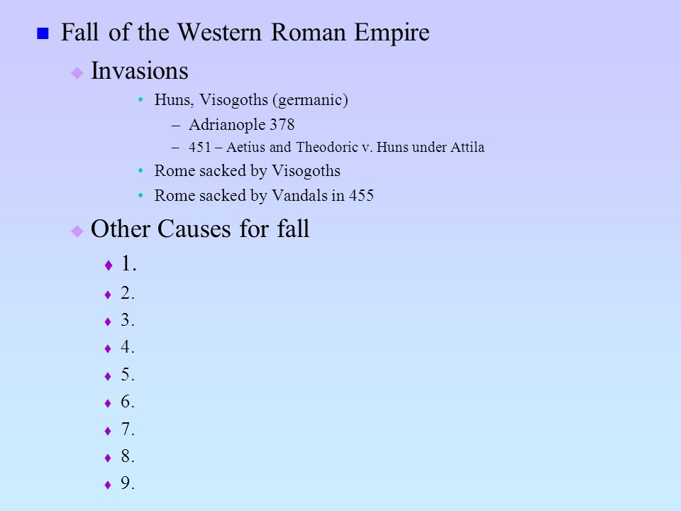 Fall of the Western Roman Empire Invasions
