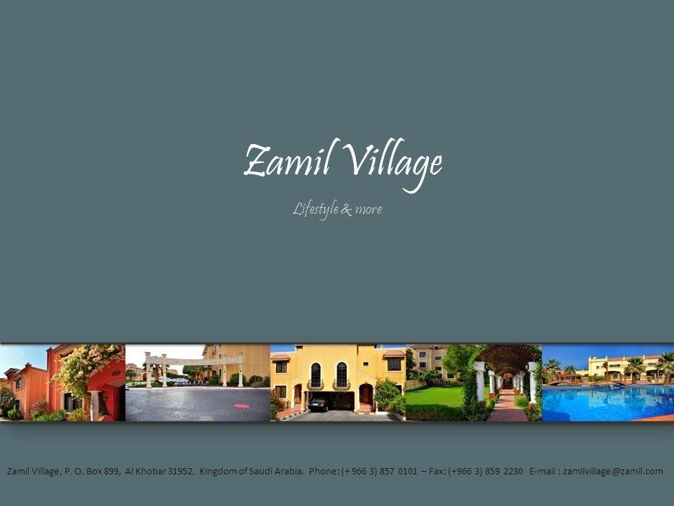 Zamil Village Lifestyle & more