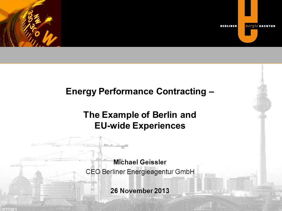 Michael Geissler CEO Berliner Energieagentur GmbH 26 November 2013