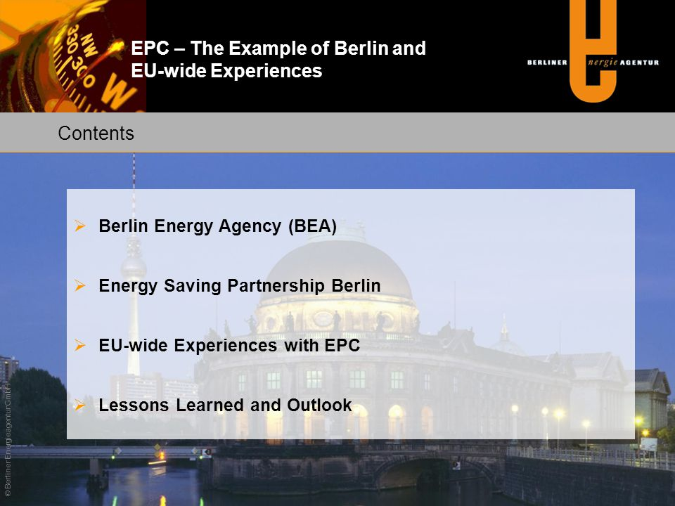 Contents Berlin Energy Agency (BEA) Energy Saving Partnership Berlin