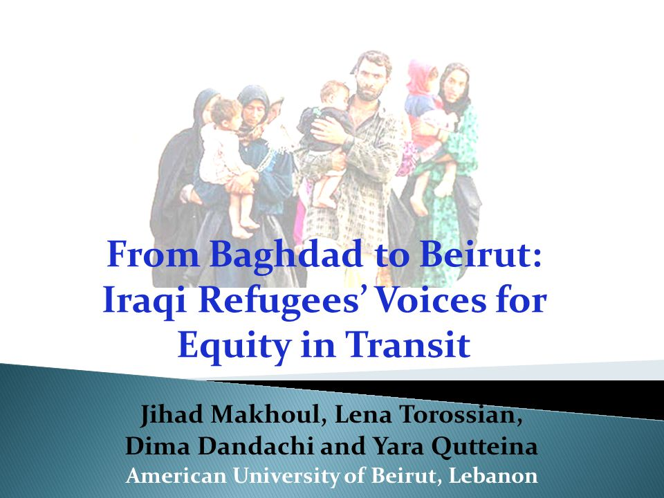 From Baghdad to Beirut: Iraqi Refugees' Voices for Equity in Transit