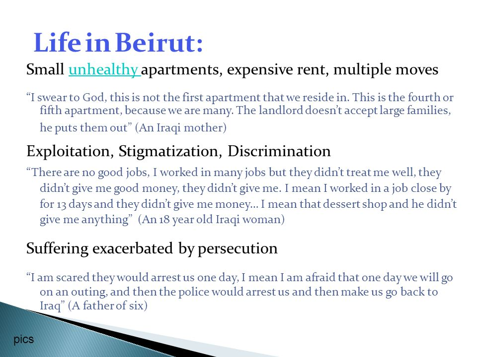 Life in Beirut: Small unhealthy apartments, expensive rent, multiple moves.