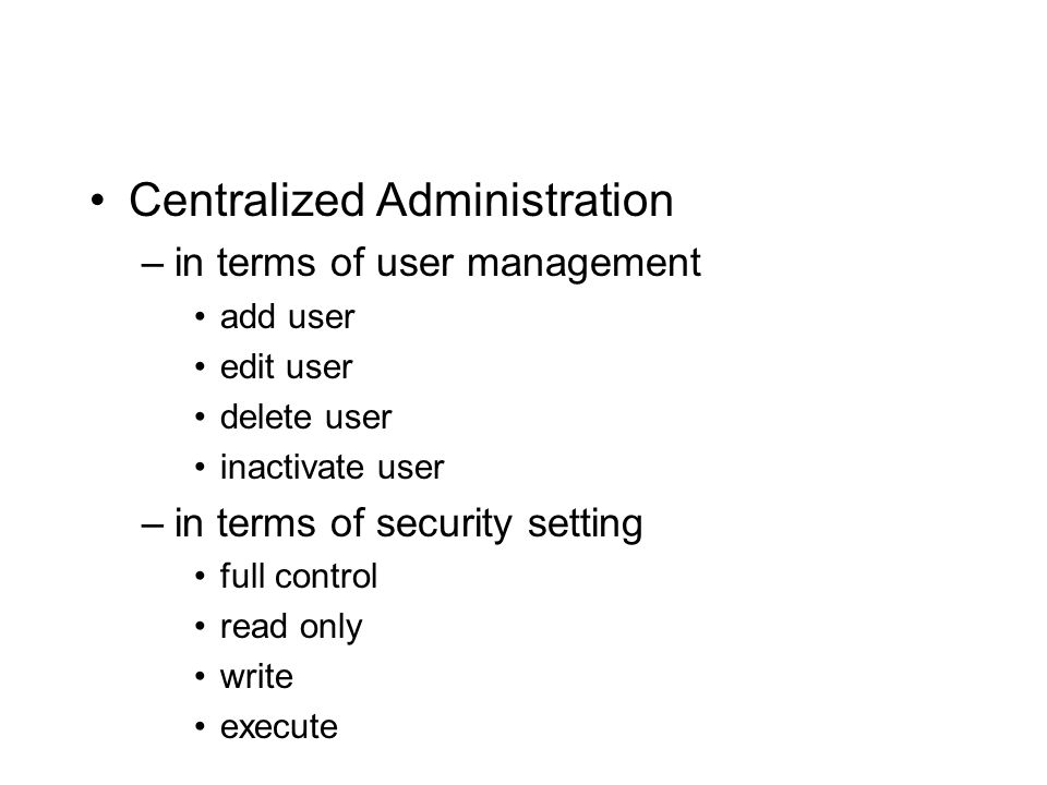 Centralized Administration