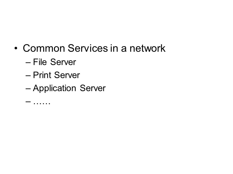 Common Services in a network