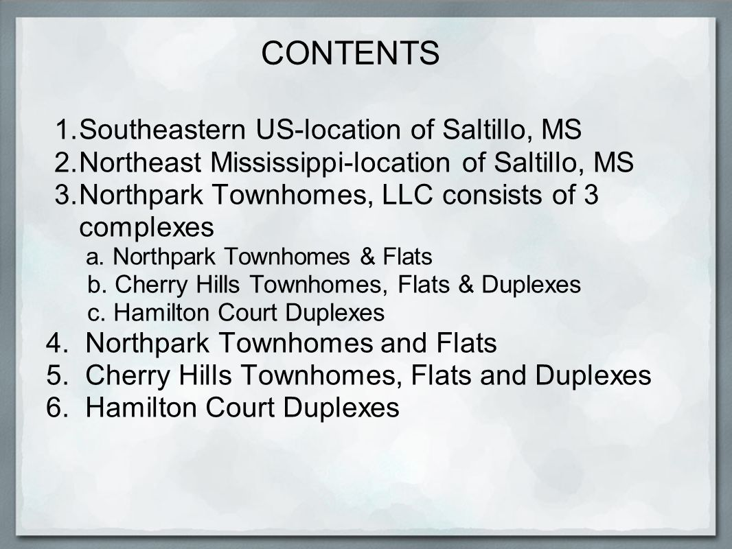 CONTENTS Southeastern US-location of Saltillo, MS