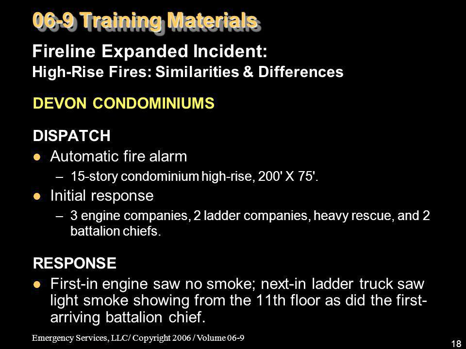 06-9 Training Materials Fireline Expanded Incident: High-Rise Fires: Similarities & Differences. DEVON CONDOMINIUMS.