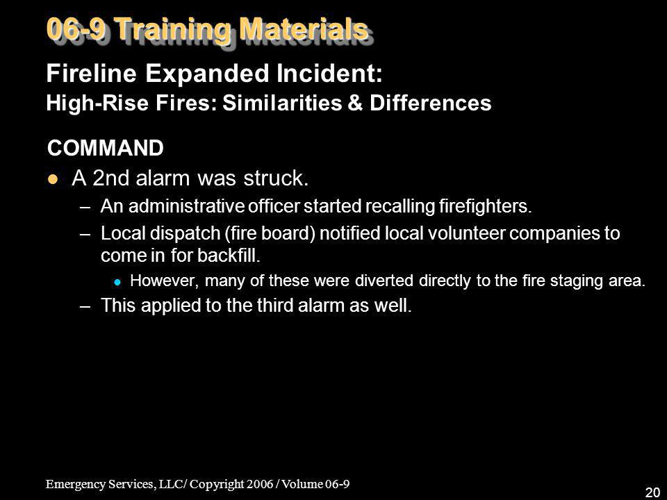 06-9 Training Materials Fireline Expanded Incident: High-Rise Fires: Similarities & Differences. COMMAND.