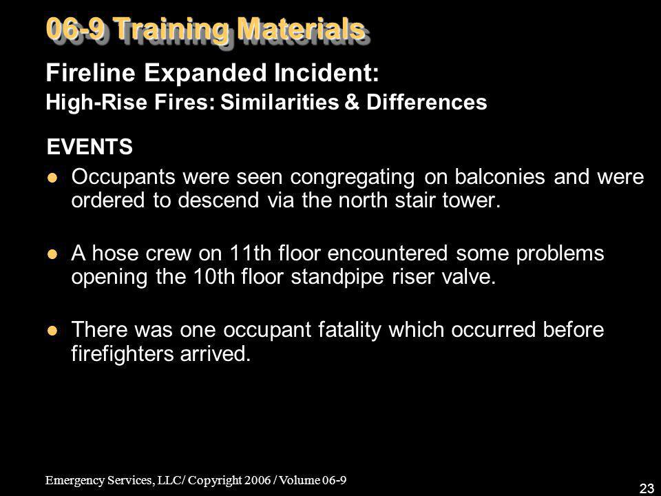 06-9 Training Materials Fireline Expanded Incident: High-Rise Fires: Similarities & Differences. EVENTS.