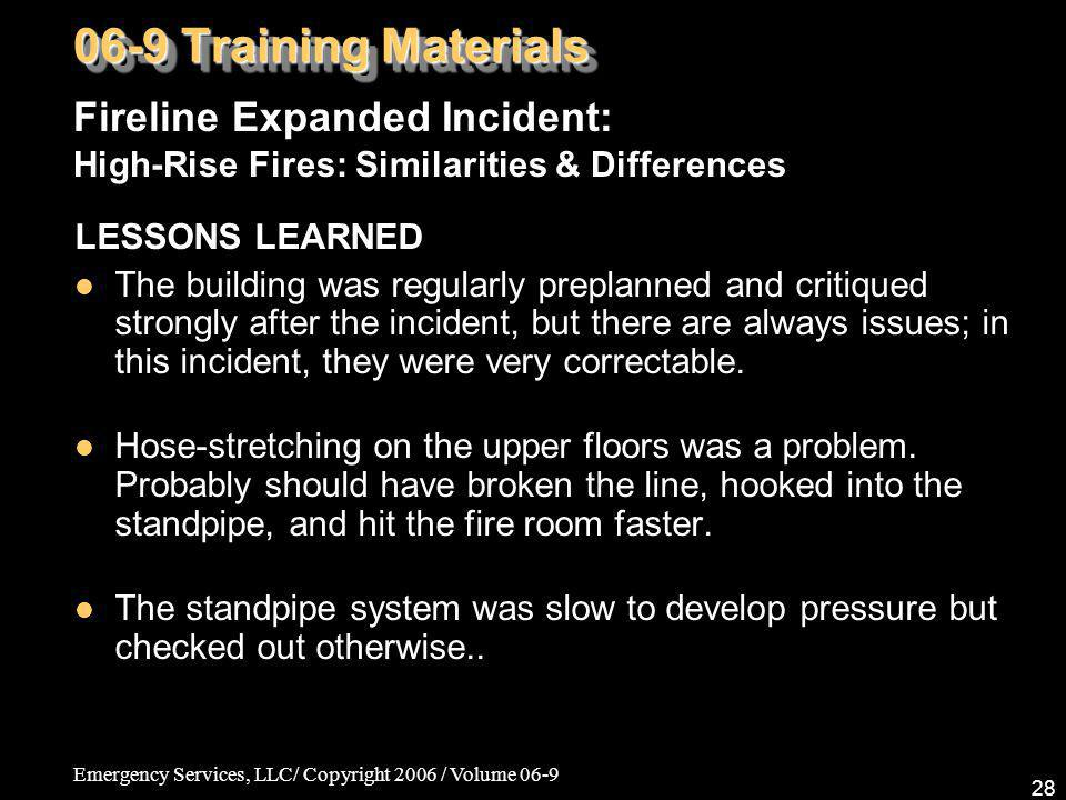 06-9 Training Materials Fireline Expanded Incident: High-Rise Fires: Similarities & Differences. LESSONS LEARNED.
