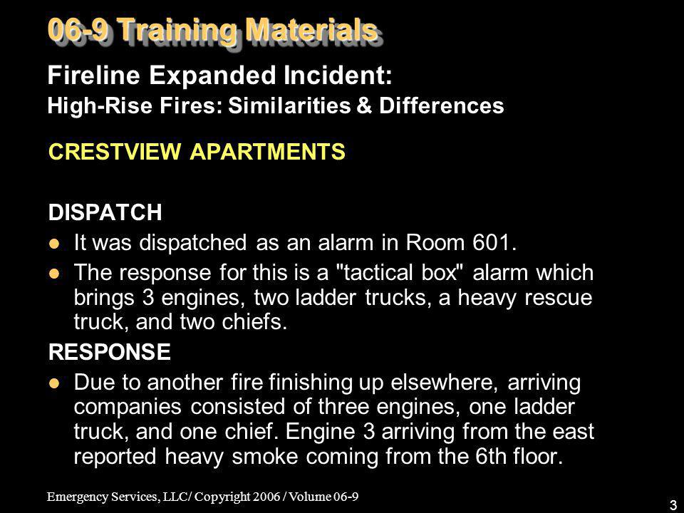 06-9 Training Materials Fireline Expanded Incident: High-Rise Fires: Similarities & Differences. CRESTVIEW APARTMENTS.